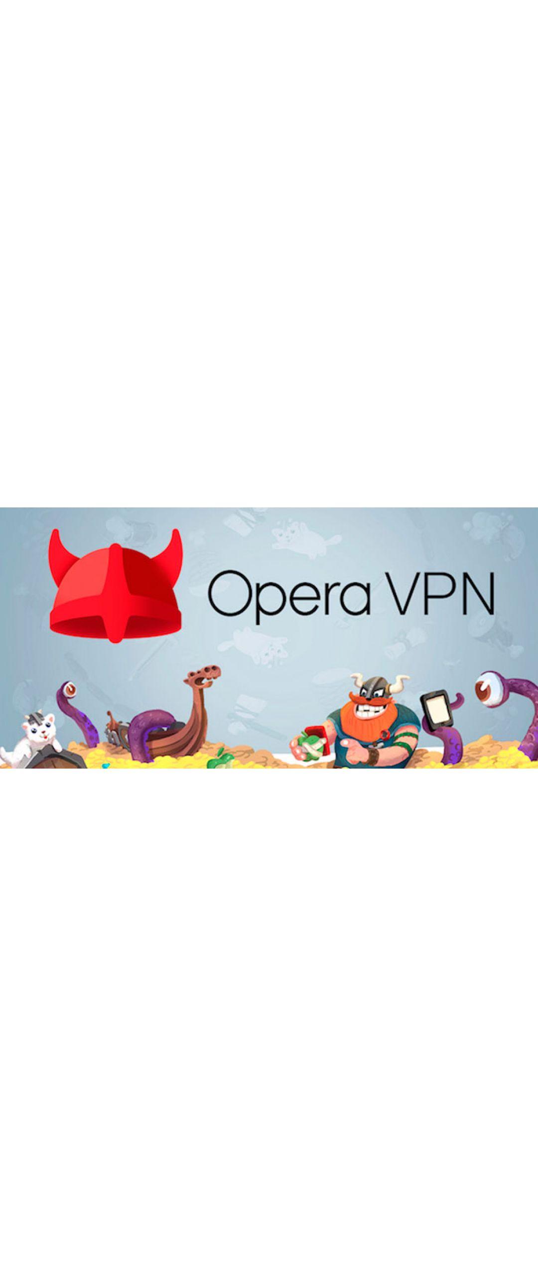Opera VPN ya disponible para Android